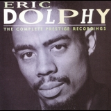 Eric Dolphy - The Complete Prestige Recordings (CD1) '1995