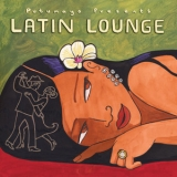 Various Artists - Putumayo Presents - Latin Lounge '2005