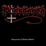 Possessed - Seven Churches (first CD pressing) '1985
