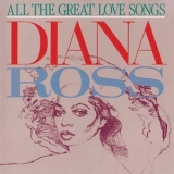 Diana Ross - All The Great Love Songs '1984