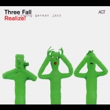 Three Fall - Realize! '2013