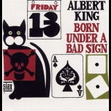 Albert King - Born Under A Bad Sign (2013 Concord Music Group) '1967