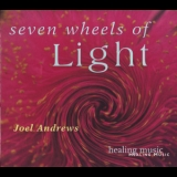 Joel Andrews - Seven Wheels Of Light '1999