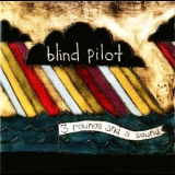 Blind Pilot - 3 Rounds And A Sound '2008