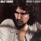Billy Squier - Enough Is Enough '1986