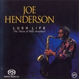 Joe Henderson - Lush Life: The Music Of Billy Strayhorn '1992