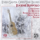 Eugene Ruffolo - Even Santa Gets The Blues (2009 Reissue) '2001