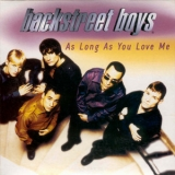 Backstreet Boys - As Long As You Love Me [CDS] '1997