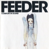 Feeder - Comfort In Sound '2002