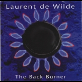 Laurent De Wilde - The Back Burner '1995