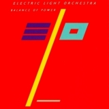 Electric Light Orchestra - Balance Of Power (Remastered + Expanded) '1986