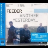 Feeder - Another Yesterday '2000