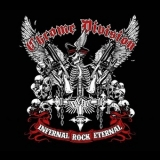 Chrome Division - Infernal Rock Eternal (limited Edition) '2014