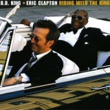 B.B. King & Eric Clapton - Riding With The King (2001 Reissue) '2000