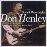 Don Henley - One Of These Nights [live] '1993