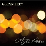 Glenn Frey - After Hours '2012