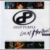 Deep Purple - Live at Montreux 2006 (They All Came Down To Montreux) '2007