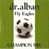 Dr. Alban - Fly Eagles (Champion Mix) [CDS] '1998