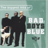 Bad Boys Blue - The Biggest Hits Of '2005