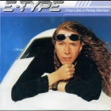 E-Type - Free Like A Flying Demon [CDS] '1996