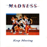 Madness - Keep Moving (Remastered) '1984