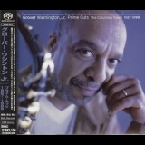 Grover Washington, Jr. - Prime Cuts (The Columbia Years 1987-1999) '1999
