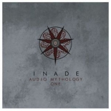 Inade - Audio Mythology Two '2014