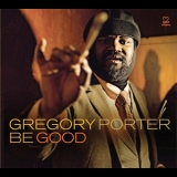 Gregory Porter - Be Good '2012