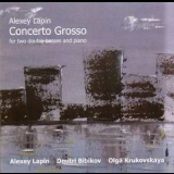 Alexey Lapin - Concerto Grosso '2012