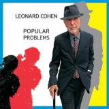 Leonard Cohen - Popular Problems (2015 Reissue) '2014