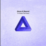 Above & Beyond - Tri State Remixed '2007