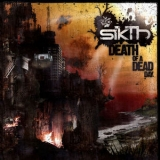 Sikth - Death Of A Dead Day '2006