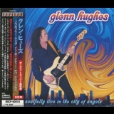 Glenn Hughes - Soulfully Live In The City Of Angels (Micp-90018-a) '2004