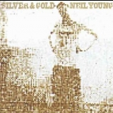 Neil Young - Silver & Gold '2000