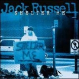 Jack Russell - Shelter Me '1996