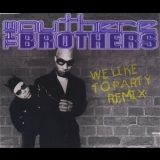 Outhere Brothers, The - We Like To Party (Remix) [CDM] '1999