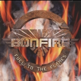 Bonfire - Fuel To The Flames '1999