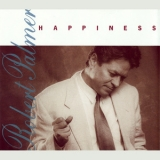 Robert Palmer - Happiness '1991
