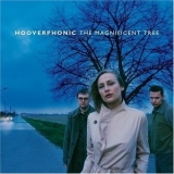 Hooverphonic - The Magnificent Tree '2000
