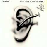 Slade - Till Deaf Do Us Part '1981