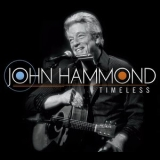John Hammond - Timeless '2014