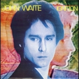John Waite - Ignition (Japan Press for USA) '1982