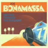 Joe Bonamassa - Driving Towards The Daylight (digibook) '2012
