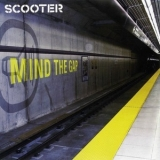 Scooter - Mind The Gap - CD1  (Romanian Edition) +Bonus media '2004