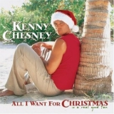 Kenny Chesney - All I Want For Christmas Is A Real Good Tan '2003