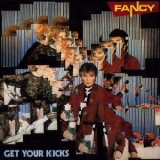 Fancy - Get Your Kicks '1985