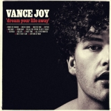 Vance Joy - Dream Your Life Away '2014