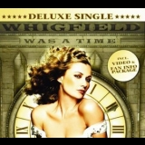Whigfield - Was A Time '2004