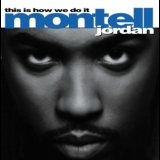 Montell Jordan - This Is How We Do It '1995