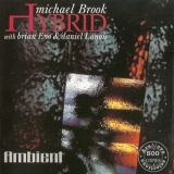 Michael Brook - Hybrid '1999